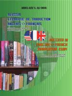 Succeed In English: French Translation Exam / Réussir l'épreuve de traduction Anglais - Français