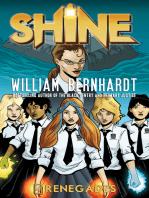 Renegades (William Bernhardt's Shine Series Book 4)