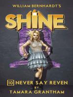 Never Say Reven (William Bernhardt's Shine Series Book 10)