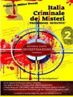 """Italia Criminale dei Misteri - """"Professione detective"""" - un ex agente Criminalpol racconta..."""