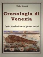 Cronologia di Venezia dalla fondazione ai giorni nostri