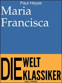 Maria Francisca: Novelle