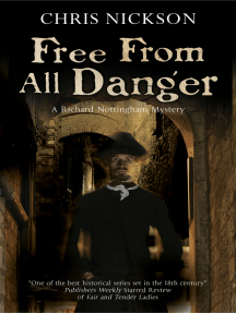 Free from all Danger: An 18th century police procedural