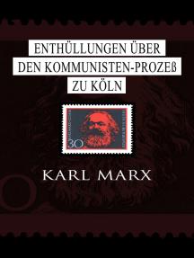 Enthüllungen über den Kommunisten-Prozeß zu Köln