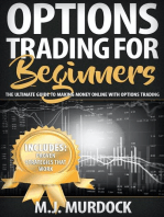 Options Trading For Beginners: The Ultimate Guide To Making Money Online with Options Trading: Options Trading For Beginners, Options Trading