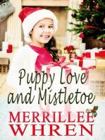 Puppy Love and Mistletoe