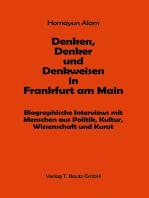 Denken, Denker und Denkweisen in Frankfurt am Main