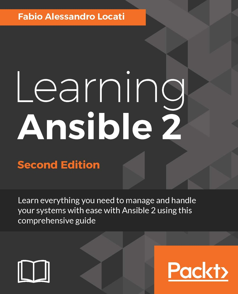 Learning Ansible 2 - Second Edition by Fabio Alessandro Locati - Read Online