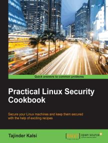 Practical Linux Security Cookbook