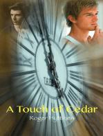 A Touch of Cedar