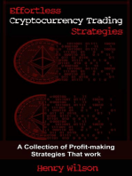 Effortless Cryptocurrency Trading Strategies - A Collection of Profit-making Strategies That Work