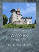 Wasser für die Veste Heldburg