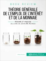 La théorie générale de l'emploi, de l'intérêt et de la monnaie de John M. Keynes (analyse de livre)