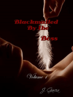Blackmailed By the Boss Volume 1