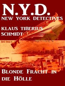 Blonde Fracht in die Hölle: N.Y.D. - New York Detecitives