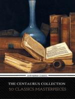 The Centaur Collection of 50 Literary Masterpieces (Centaur Classics)
