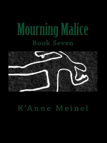 Mourning Malice: Malice, #7