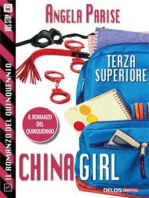Il romanzo del quinquennio - Terza superiore - China Girl