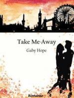 Take Me-Away
