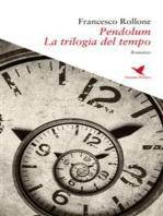 Pendolum - La trilogia del tempo