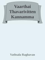 Vaarthai Thavarivitten Kannamma