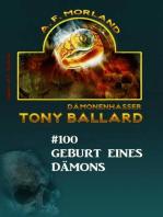 Tony Ballard #100 - Geburt eines Dämons