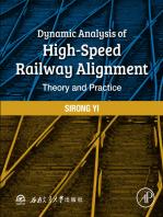 Dynamic Analysis of High-Speed Railway Alignment