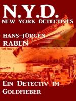 Ein Detectiv im Goldfieber