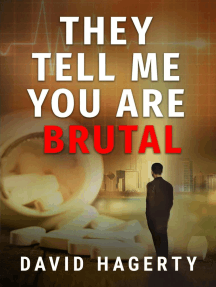 They Tell Me You Are Brutal: Duncan Cochrane, #3