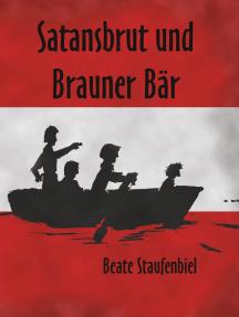 Satansbrut und Brauner Bär