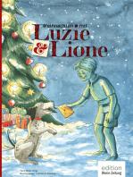 Weihnachten mit Luzie & Lione