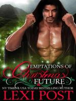 Temptations of Christmas Future