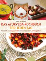 Das Ayurveda-Kochbuch für jeden Tag