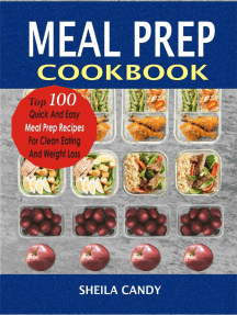 Meal Prep Cookbook: Top 100 Quick And Easy Meal Prep Recipes For Clean Eating And Weight Loss