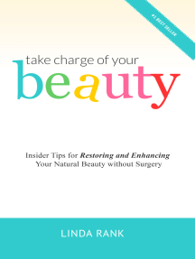 Take Charge of Your Beauty: Insider Tips on How To Restore and Enhance Your Natural Beauty Without Surgery