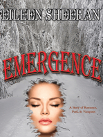 Emergence ( A Story of Romance, Peril, & Vampires)
