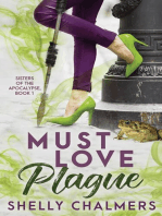 Must Love Plague: Sisters of the Apocalypse, #1