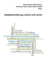 Subjektorientierung, Lehren und Lernen