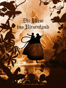 Die Reise ins Riesenland: Märchen aus aller Welt