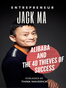 Entrepreneur: Jack Ma, Alibaba and the 40 Thieves of Success: Entrepreneurship Guide, #2