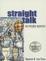 Straight Talk on Everyday Mysteries