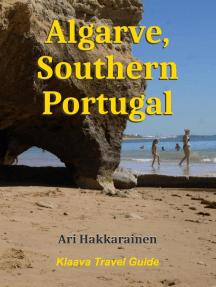 Algarve, Southern Portugal: Klaava Travel Guide
