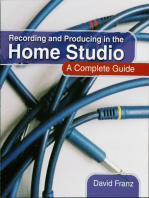 Recording and Producing in the Home Studio