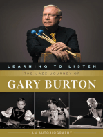 Learning to Listen: The Jazz Journey of Gary Burton: An Autobiography
