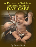 A Parent's Guide to Selecting Quality Day Care