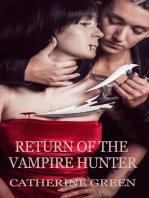 Return of the Vampire Hunter