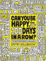 Can You Be Happy for 100 Days in a Row?