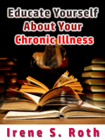 Educate Yourself about Your Chronic Illness