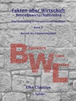 Fakten über Wirtschaft - Band 2 - BetriebsWirtschaftsLehre -