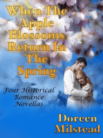 When the Apple Blossoms Return In the Spring: Four Historical Romance Novellas